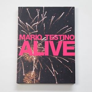 Alive by Mario Testino Hardcover Photography Book